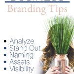 "a girl hiding behind a plant with the words ""5 tips on building a business brand. Analyze, stand out, naming , assets, visibility."""