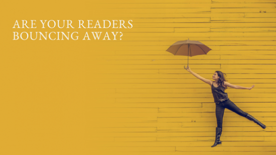 Are your readers bouncing away?