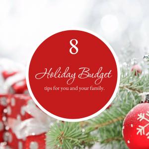 8 holiday budget tips