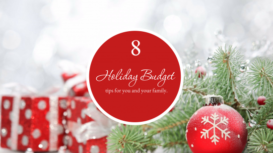 8 holiday budget tips