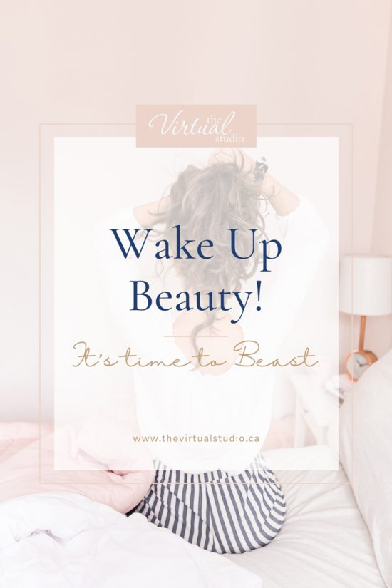 Wake Up Beauty, It's time to beast
