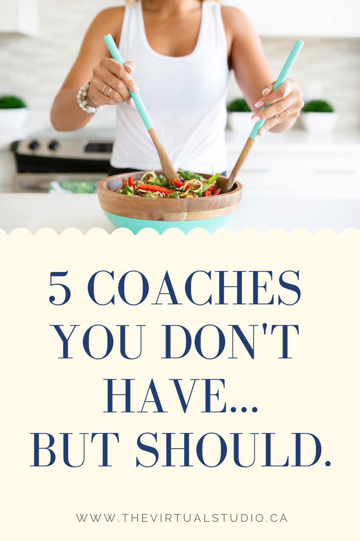 Close up of woman making a salad with the words 5 Coaches You Don't Have But Should