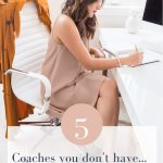 A successful business woman working at her desk and the words 5 Coaches you don't have but should.