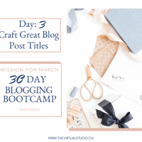 day 3 of 30 blogging bootcamp photo of crafting table craft great blog post titles