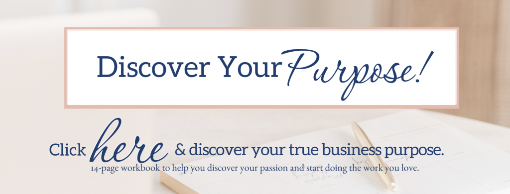 discover your purpose and start your own business