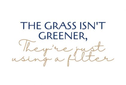 the grass isn't greener, they are using a filter. The pros and cons of working for yourself.
