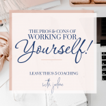 11 Pros & Cons of Working for Yourself