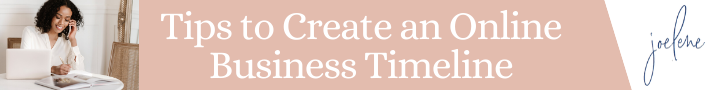 Tips to Creating Your Action Plan and Business Timeline, tips to create an online business timeline