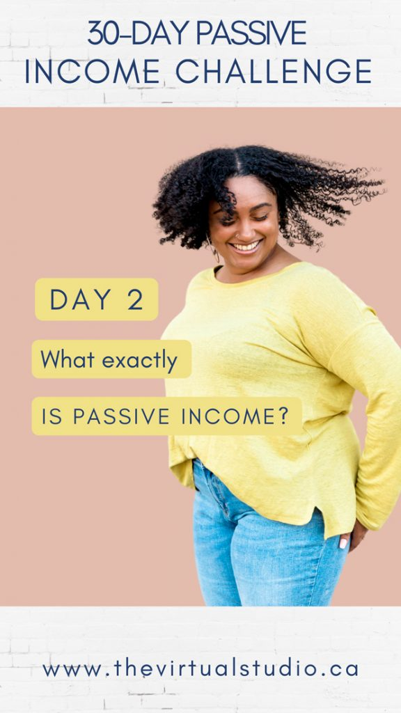 Woman smiling and spinning her hair, passive income challenge day 2, what exactly is passive income