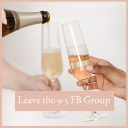 leave the 9-5 facebook group