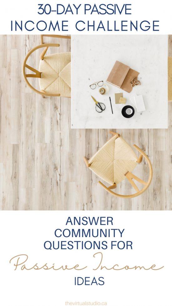 answer community questions for passive income ideas, passive income challenge day 28