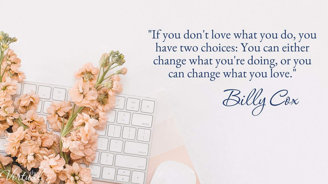 How to come alive and follow your passion. Billy Cox Quote about doing what you love